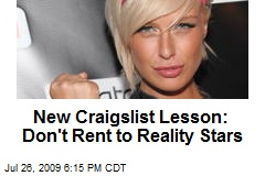New Craigslist Lesson: Don't Rent to Reality Stars