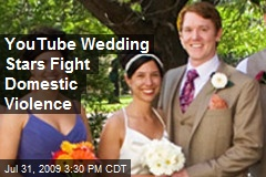 YouTube Wedding Stars Fight Domestic Violence