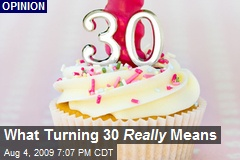 What Turning 30 Really Means