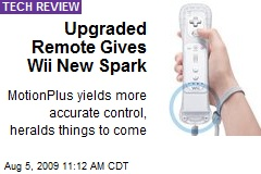 Upgraded Remote Gives Wii New Spark