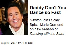 Daddy Don't You Dance so Fast