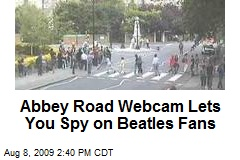 Abbey Road Webcam Lets You Spy on Beatles Fans