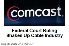 Federal Court Ruling Shakes Up Cable Industry