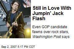 Still in Love With Jumpin' Jack Flash