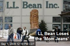 LL Bean Loses the 'Mom Jeans'