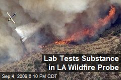 Lab Tests Substance in LA Wildfire Probe
