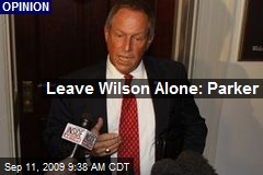 Leave Wilson Alone: Parker