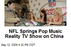 NFL Springs Pop Music Reality TV Show on China