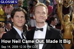 How Neil Came Out, Made It Big
