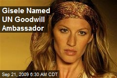 Gisele Named UN Goodwill Ambassador