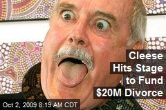 Cleese Hits Stage to Fund $20M Divorce