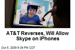 AT&T Reverses, Will Allow Skype on iPhones