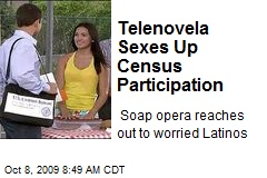 Telenovela Sexes Up Census Participation