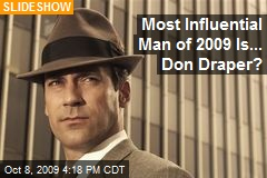 Most Influential Man of 2009 Is... Don Draper?