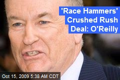 'Race Hammers' Crushed Rush Deal: O'Reilly