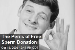 The Perils of Free Sperm Donation