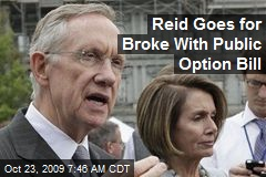 Reid Goes for Broke With Public Option Bill