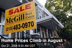 Home Prices Climb in August