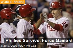 Phillies Survive, Force Game 6