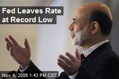 Fed Leaves Rate at Record Low