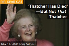 'Thatcher Has Died' —But Not That Thatcher