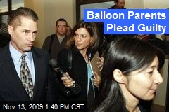 Balloon Parents Plead Guilty