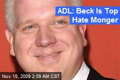 ADL: Beck Is Top Hate Monger