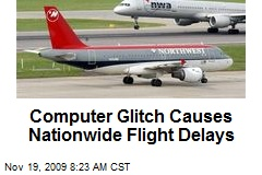 Computer Glitch Causes Nationwide Flight Delays