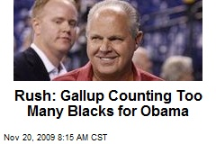 Rush: Gallup Counting Too Many Blacks for Obama
