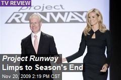 Project Runway Limps to Season's End