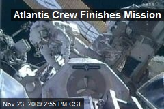 Atlantis Crew Finishes Mission