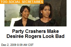 Party Crashers Make Desirée Rogers Look Bad