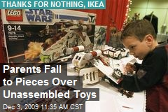 Parents Fall to Pieces Over Unassembled Toys