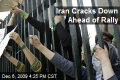 Iran Cracks Down Ahead of Rally