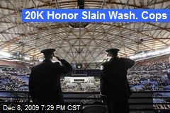 20K Honor Slain Wash. Cops