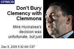 Don't Bury Clemency with Clemmons