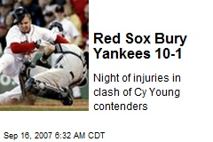 Red Sox Bury Yankees 10-1