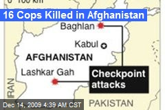 16 Cops Killed in Afghanistan