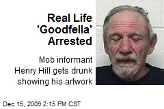 Real Life 'Goodfella' Arrested