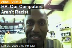 HP: Our Computers Aren't Racist