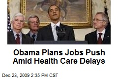 Obama Plans Jobs Push Amid Health Care Delays