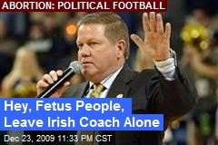 Hey, Fetus People, Leave Irish Coach Alone