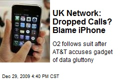 UK Network: Dropped Calls? Blame iPhone