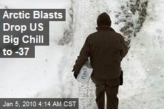 Arctic Blasts Drop US Big Chill to -37