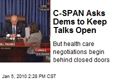 C-SPAN Asks Dems to Keep Talks Open