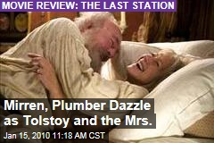 Mirren, Plumber Dazzle as Tolstoy and the Mrs.