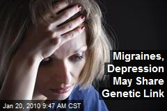 Migraines, Depression May Share Genetic Link
