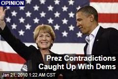 Prez Contradictions Caught Up With Dems