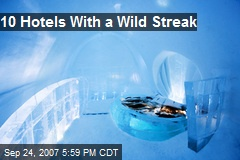 10 Hotels With a Wild Streak