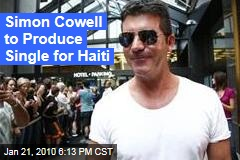 Simon Cowell to Produce Single for Haiti